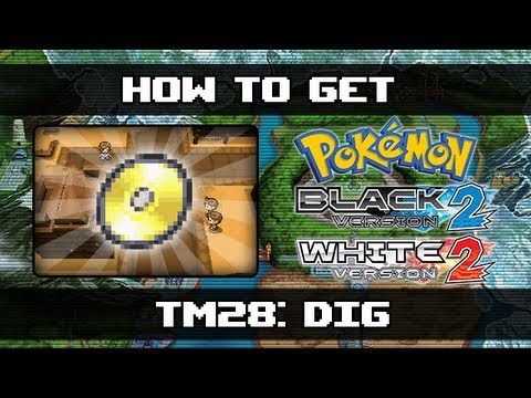 Pokemon Black 2 | How To Get Dig (TM28)