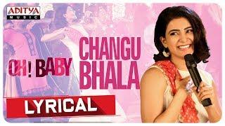 Changubhala Lyrical || Oh Baby Songs || Samantha Akkineni, Naga Shourya || Mickey J Meyer