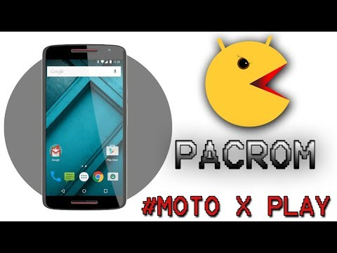 Pacman Rom [official] For Moto X Play  (Tons of Customization🔥)