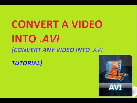 how to convert a video into avi (convert wmv/mpeg/mp4/3gp/mkv/flv to avi