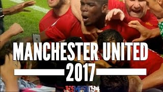 Manchester United Season So Far 2017 (HD)