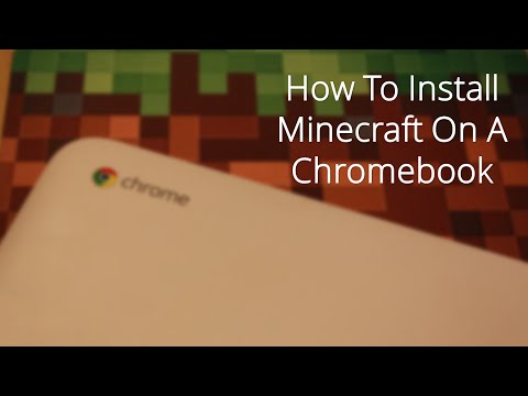 How To Install Minecraft On A Chromebook