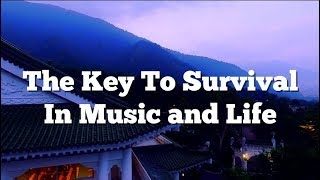 AESTHETIC APTITUDE: A Key To Survival In Music and Life