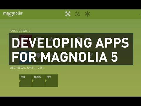 Start Developing Apps for Magnolia 5