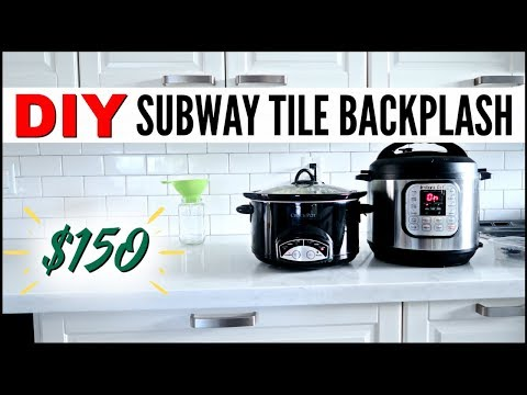 MY FRUGAL DIY $150 SUBWAY TILE BACKSPLASH ● HOW TO INSTALL SUBWAY TILE  ● DEBT FREE FIXER UPPER