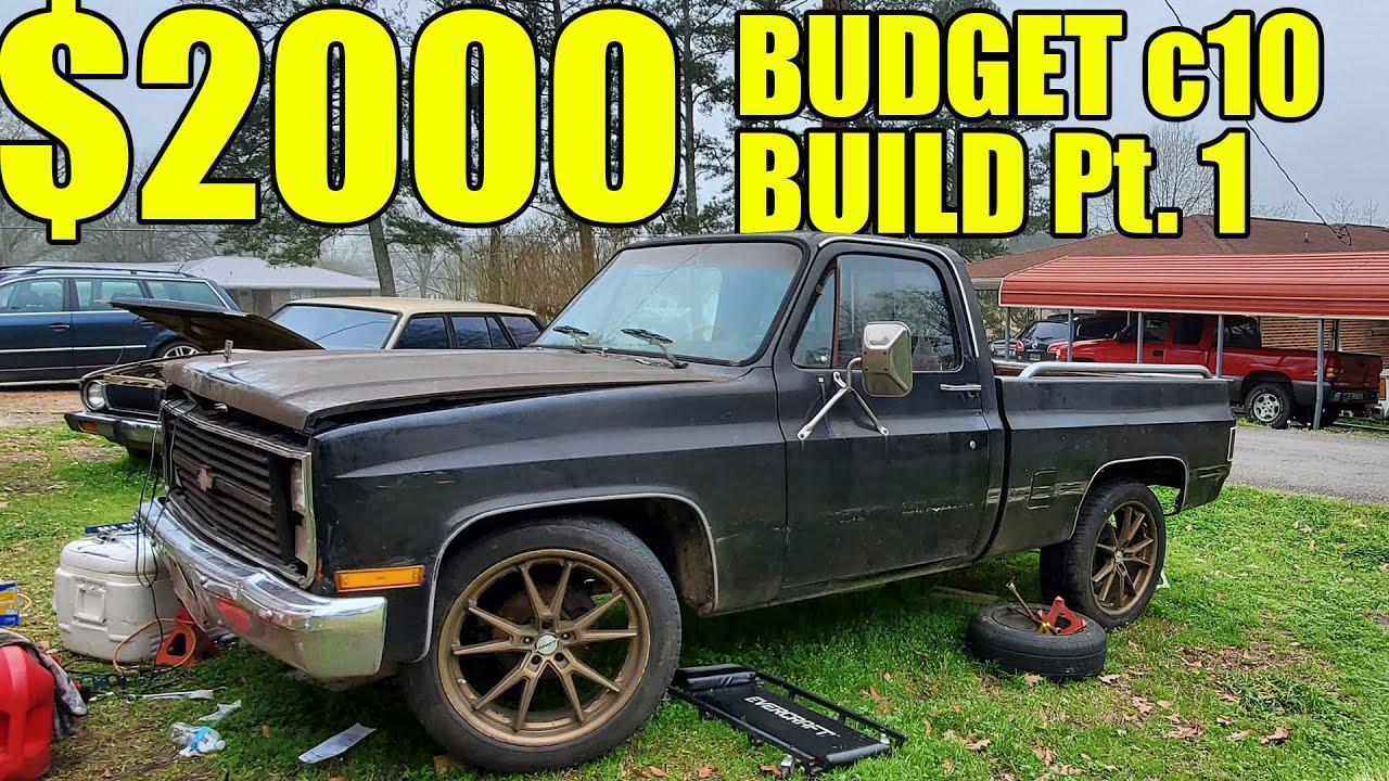 $2000 SUPER LOW BUDGET C10 BUILD CHALLENGE