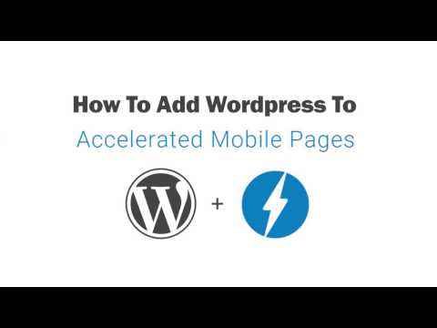 How To Add AMP HTML Pages to Wordpress