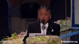 Nobel Banquet speech by Kazuo Ishiguro, Nobel Prize in Literature 2017