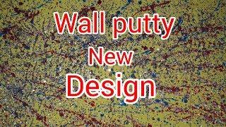 Wall putty texture painting latest design HD   intzar Malik
