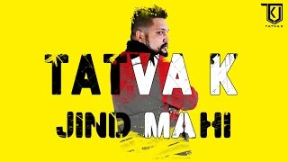 TaTvA K feat. Gitaz Bindrakhia - Jind Mahi (Pataaka Mix)