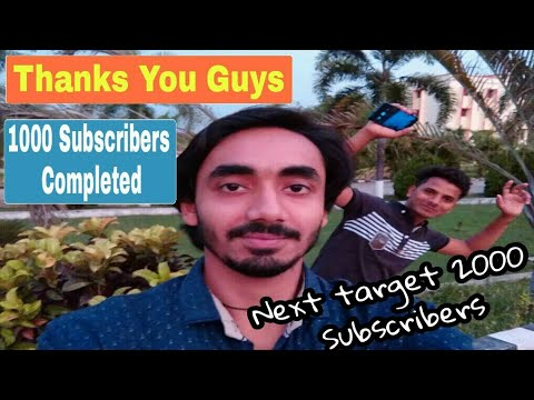 Thanks friends now we have completed 1000 Subscribers (You made it possible)