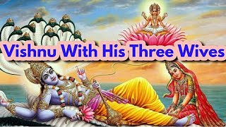 Lord Vishnu With His Three Wives