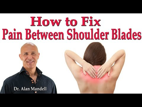 How to Fix Pain Between Shoulder Blades (Rhomboid Tendonitis/Poor Posture) - Dr. Alan Mandell, D.C.