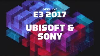 e3 2017 ubisoft sony press conferences plus gameplay interviews ign live