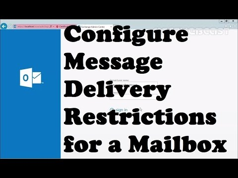 Configure Message Delivery Restrictions for a Mailbox