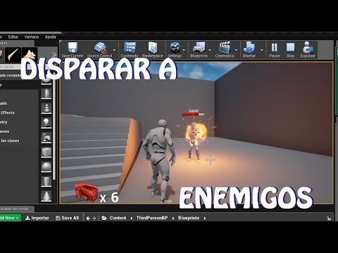 Unreal Engine 4: Tutorial disparar a Enemigos (español)