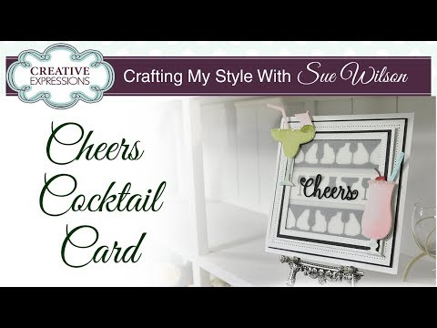 Cheers Cocktail Card | Crafting My Style with Sue Wilson