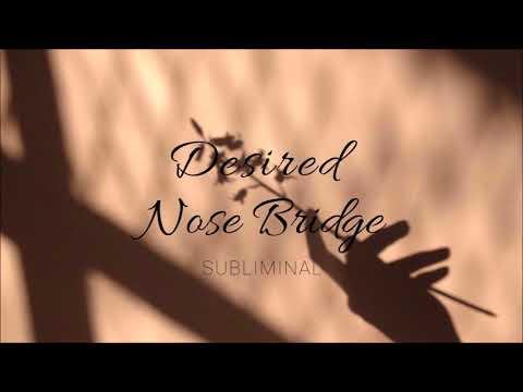 Desired Nose Bridge - Subliminal Affirmations