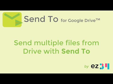 Send multiple files from Google Drive with Send To