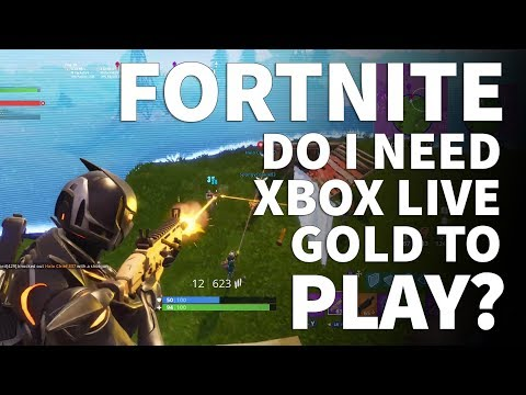 Do You Need Xbox Live Gold to Play Fortnite - Is Xbox Live Required to Play Fortnite Battle Royale