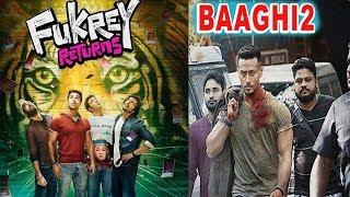 Fukrey Returns Vs BAAGHI 2 | Tiger Shroff | Pulkit Samrat | Varun Sharma | Ali Fazal | Richa Chadha