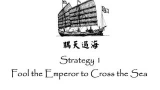 Strategy  1 Fool the Emperor to Cross the Sea