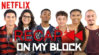 Get Ready for On My Block Season 3! Official Cast Recap - Season 1 & 2 | Netflix
