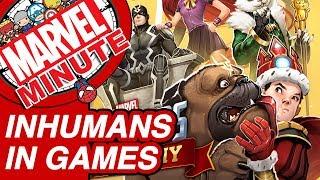 Inhumans in Games - Marvel Minute