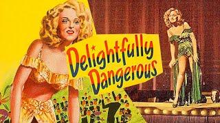 Delightfully Dangerous (1945) Musical, Romance Full Length Movie