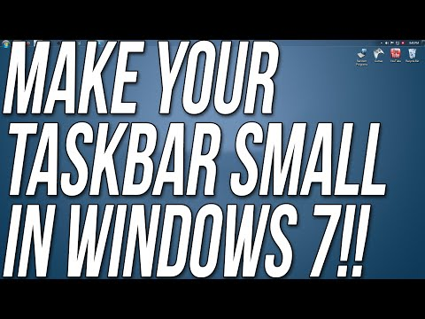 How To Make Your Task Bar Small In Windows 7