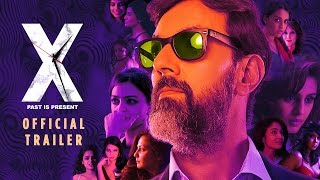 X: Past is Present | Official Trailer | Rajat Kapoor, Radhika Apte, Swara Bhaskar, Huma Qureshi