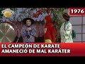 El Chapulín Colorado | El campeón de karate amaneció de mal karáter