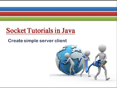 How to Create Simple Server and Client in Java # Socket Tutorials