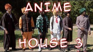 ANIME HOUSE 3