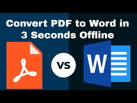 How to Convert PDF to Word in 3 Seconds Offline