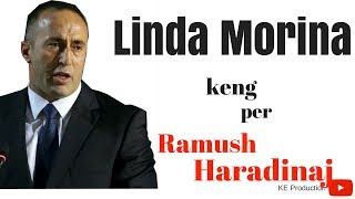 Linda Morina Keng Per Ramush Haradinaj
