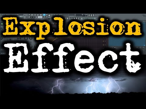 HARDSTYLE SOUND EFFECTS   How to Make Explosion Sound Effect   Thunder Sound Effect FL Studio
