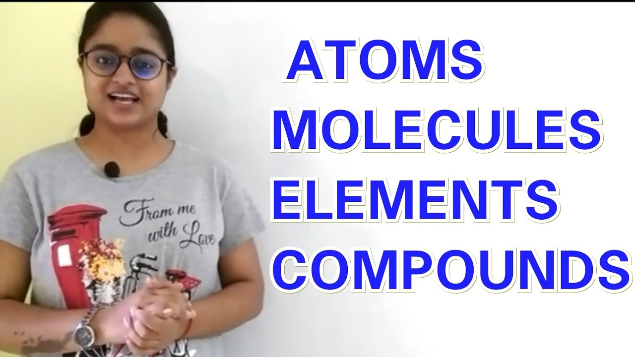 Download Atoms, molecules ,elements & compounds || explained in hindi & English with proper notes || MP3 Gratis
