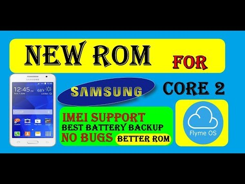 New rom for samsung core 2 in 2019