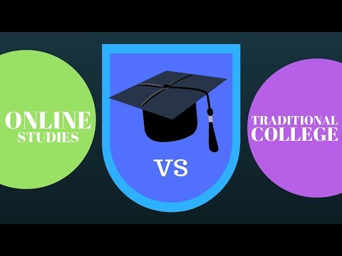 ONLINE  vs TRADITIONAL COLLEGE DEGREE. : How to choose an ONLINE UNIVERSITY