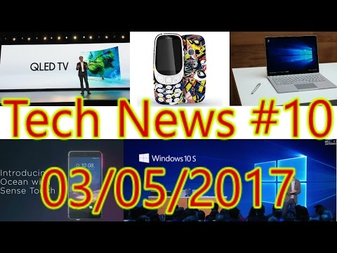 [हिंदी]Tech News #10- Windows 10 S, Surface Laptop, Nokia 3310 Special Edition, HTC U 11, 70 GB...