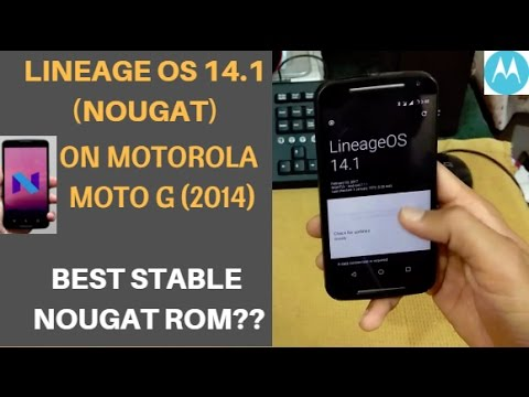 LINEAGE 14.1(NOUGAT) ROM For Motorola MOTO G2 | Stable OR Not?? | Install Nougat On MOTO G2?