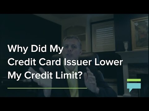 Why Did My Credit Card Issuer Lower My Credit Limit? - Credit Card Insider