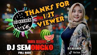 DJ SEMONGKO - TAREK SEEEES - BUNGA - FULL BASS TERBARU 2020