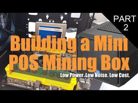 Building a Mini POS (Proof of Stake) Mining Box. Biostar A68N-5600 ITX Part 2