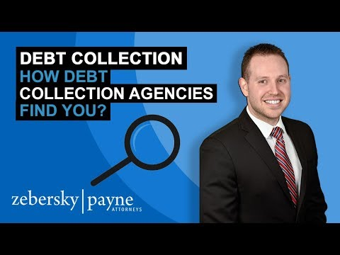 Debt Collection - How Debt Collection Agencies Find You?
