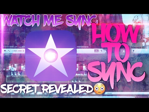 How To Sync! W/ iMovie App Tutorial | Fast Syncing Tutorial | Watch Me Edit/Sync | BY OBLIVIOUS