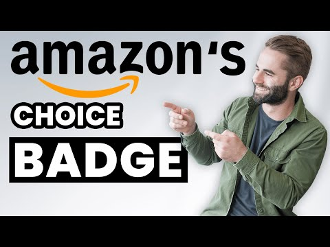 Boost Amazon Sales by Getting Amazon's Choice Badge (Easy & Effective)