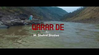 QARAR DE - OFFICIAL TEASER - M. SHAHID SHEDAA (2017)