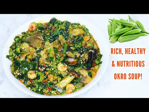 How to make okro soup | Very easy, healthy and nutritious okro soup.